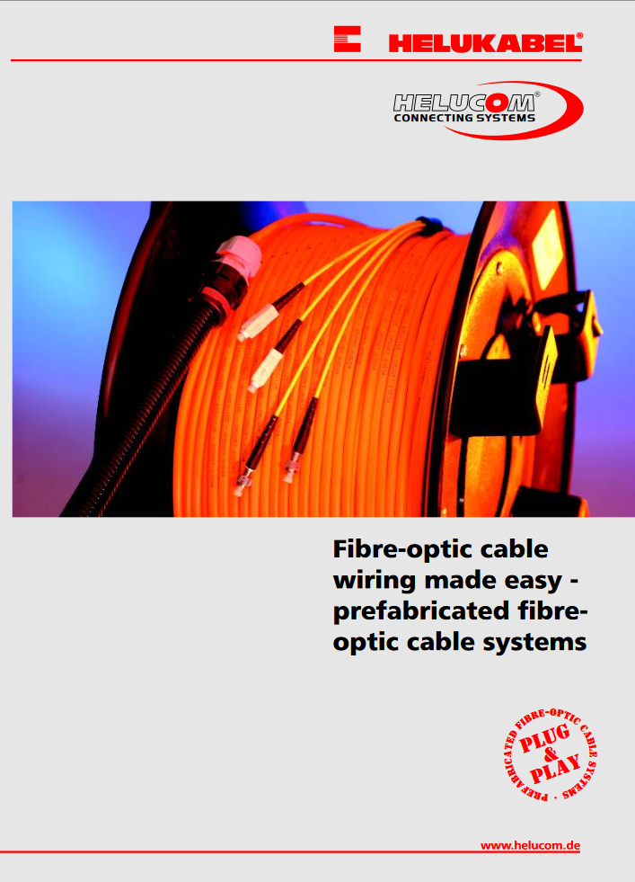 Prefabricated Fibre-Optic Cable Systems